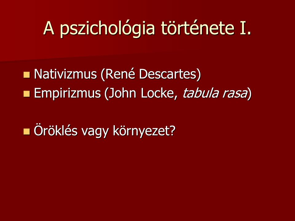 A pszichológia története I.
