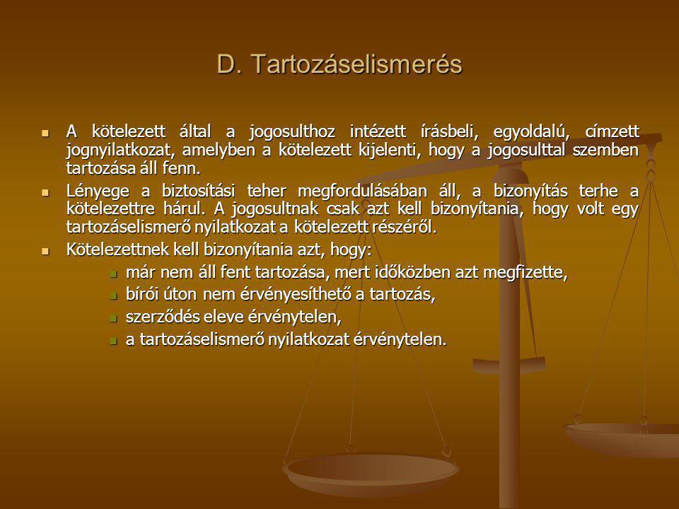 D. Tartozáselismerés