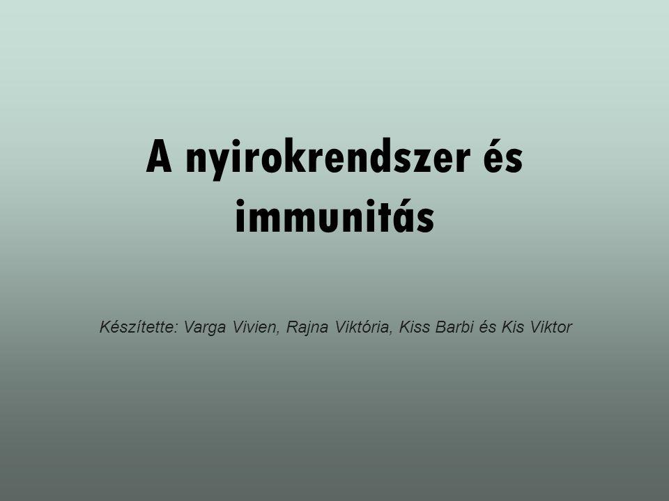 A nyirokrendszer és immunitás