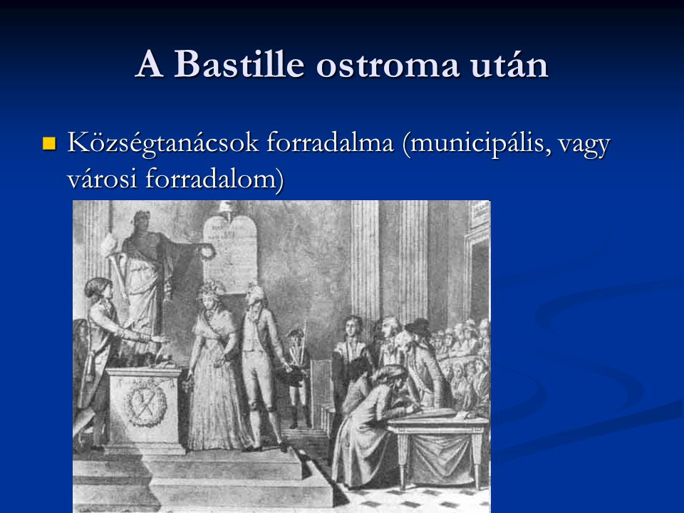 A Bastille ostroma után