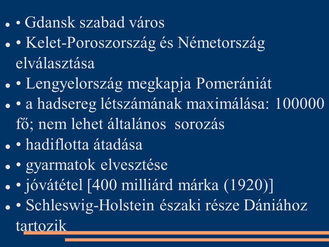 • Kelet-Poroszország és Németország elválasztása