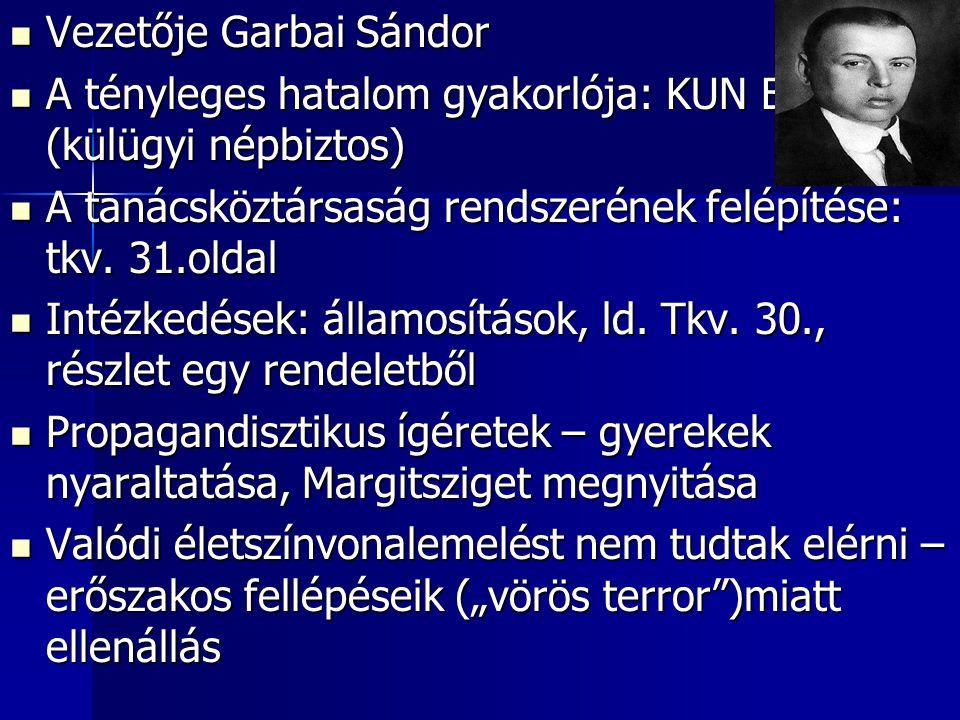 Vezetője Garbai Sándor