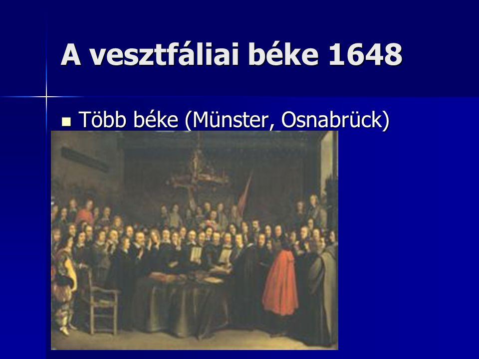 A vesztfáliai béke 1648 Több béke (Münster, Osnabrück)