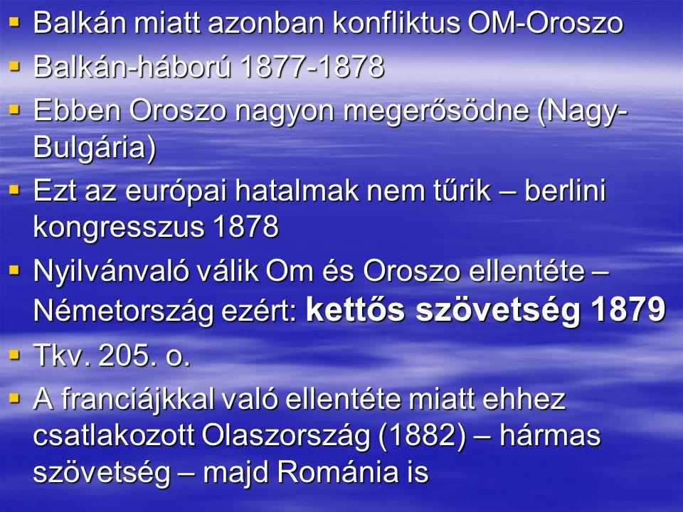 Balkán miatt azonban konfliktus OM-Oroszo