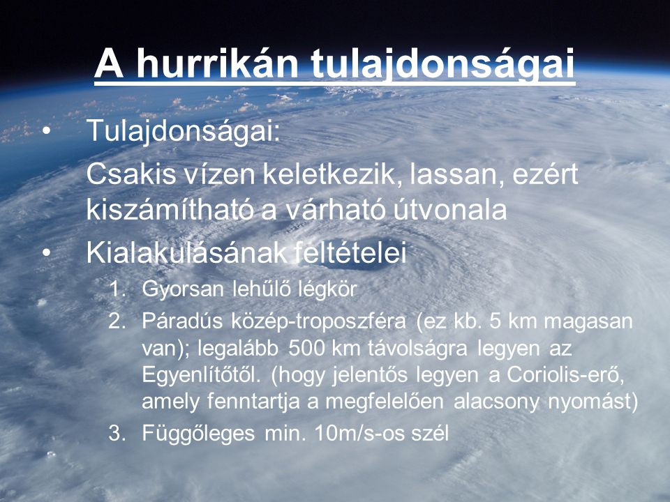 A hurrikán tulajdonságai