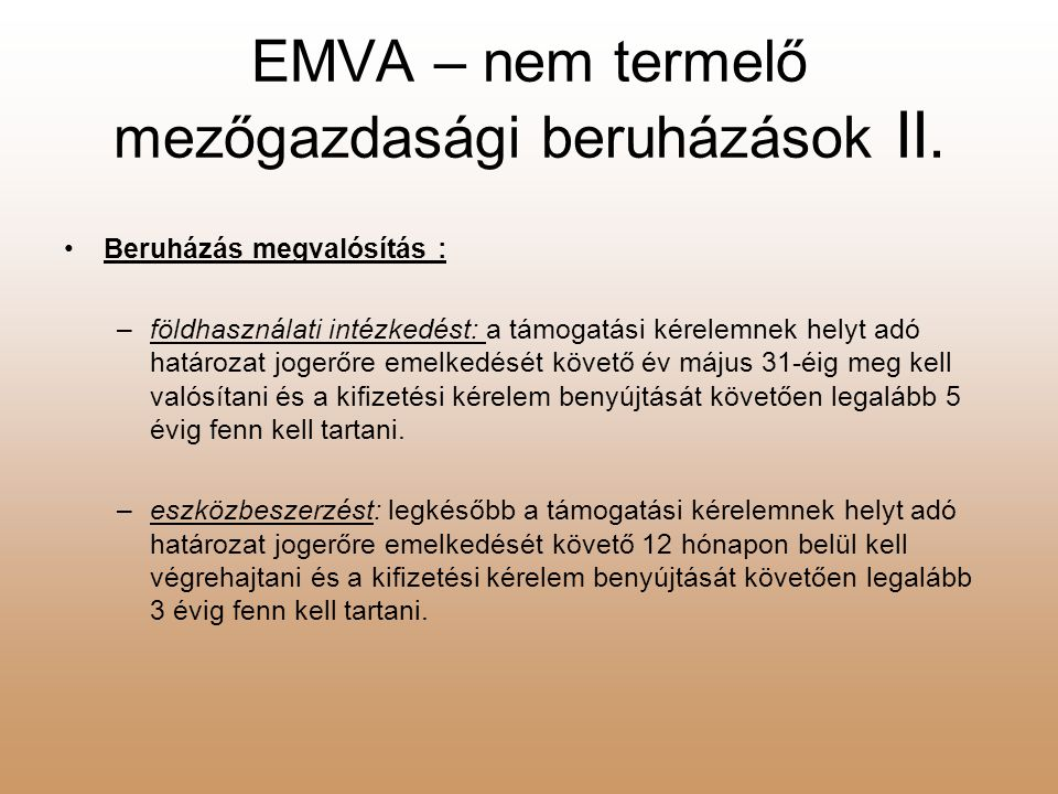 EMVA – nem termelő mezőgazdasági beruházások II.