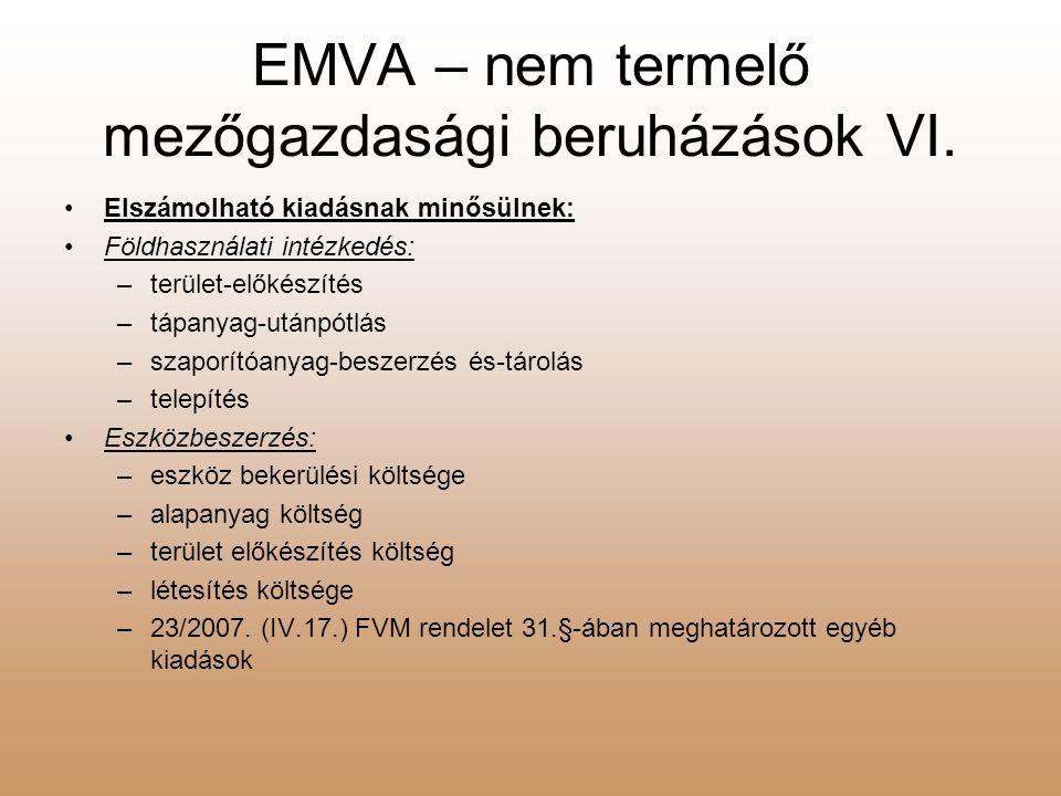 EMVA – nem termelő mezőgazdasági beruházások VI.