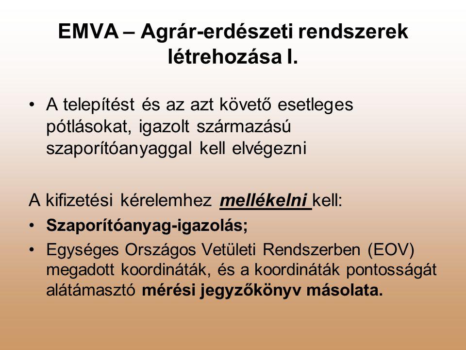 EMVA – Agrár-erdészeti rendszerek létrehozása I.