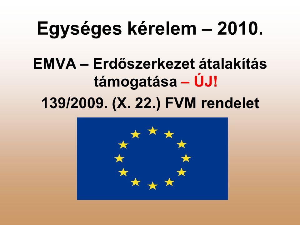 EMVA – Erdőszerkezet átalakítás támogatása – ÚJ!