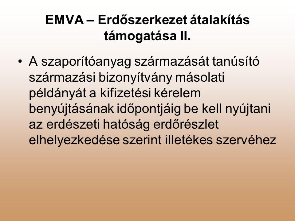 EMVA – Erdőszerkezet átalakítás támogatása II.
