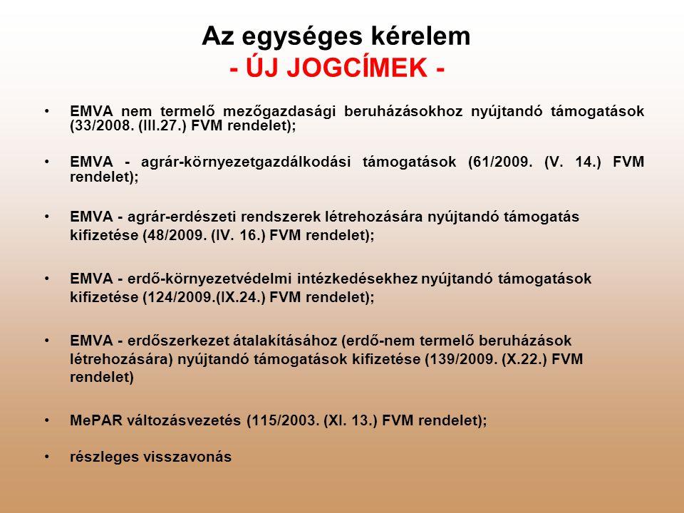 Az egységes kérelem - ÚJ JOGCÍMEK -