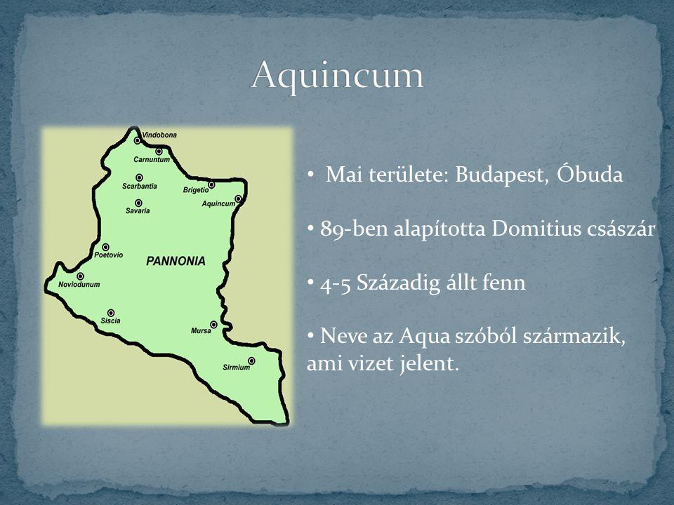 Aquincum Mai területe: Budapest, Óbuda