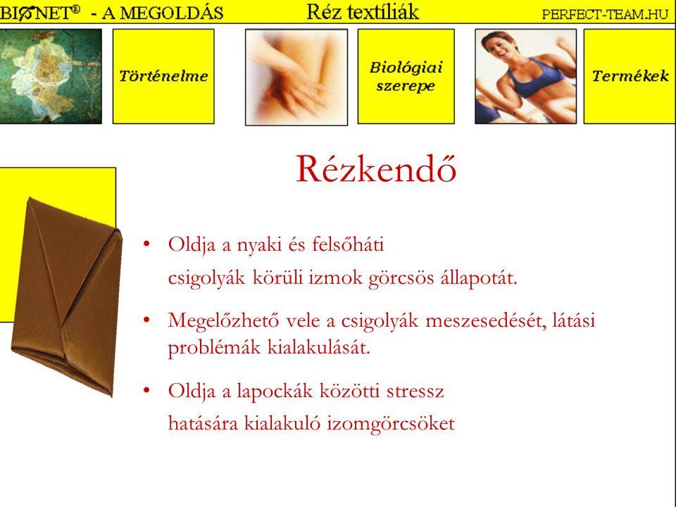 Rézkendő Oldja a nyaki és felsőháti