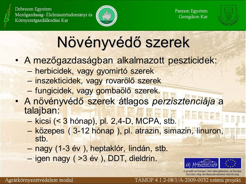 Növényvédő szerek A mezőgazdaságban alkalmazott peszticidek: