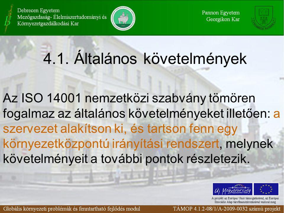 4.1. Általános követelmények