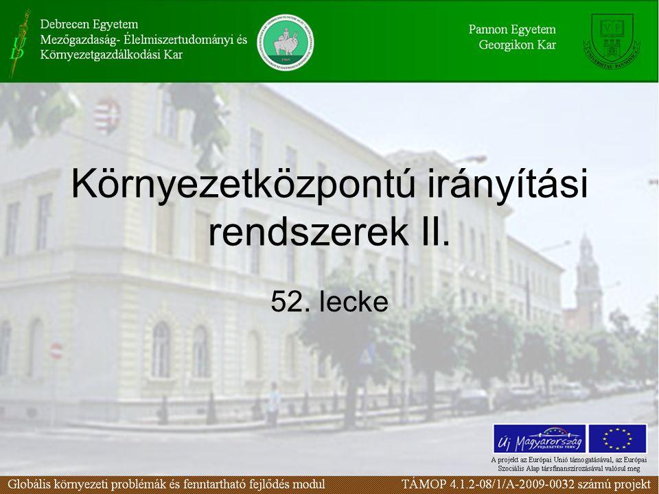 Környezetközpontú irányítási rendszerek II.