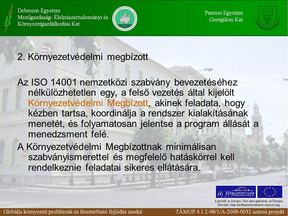 2. Környezetvédelmi megbízott