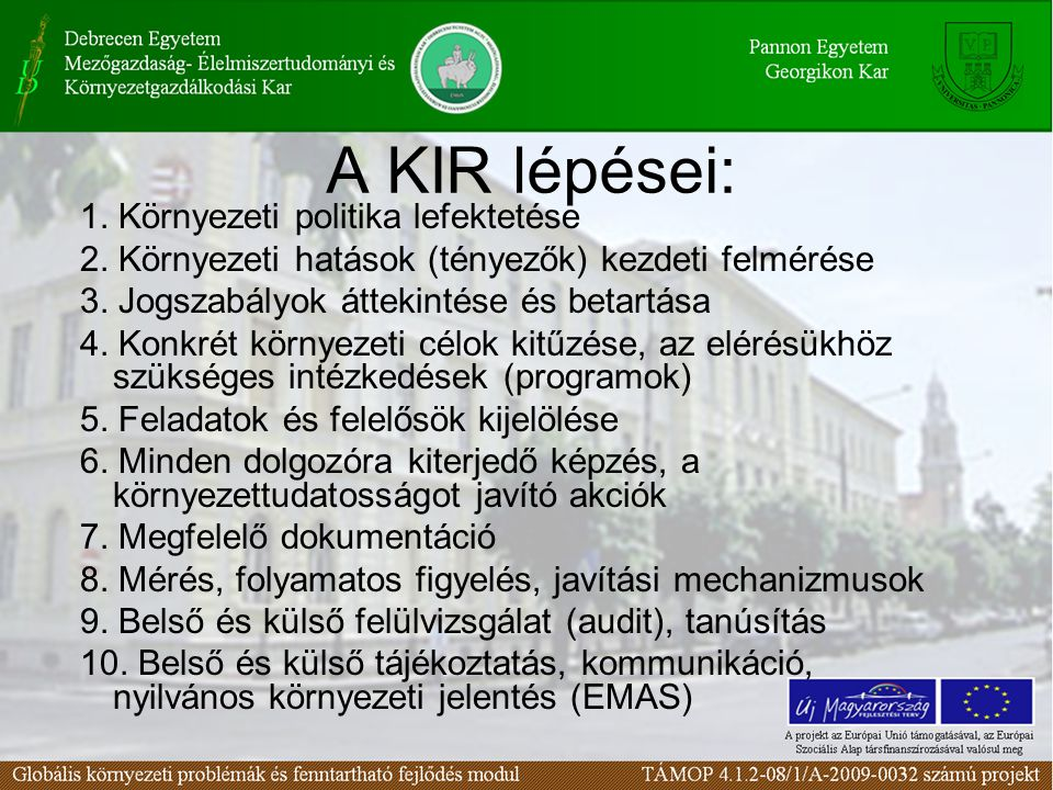 A KIR lépései: 1. Környezeti politika lefektetése