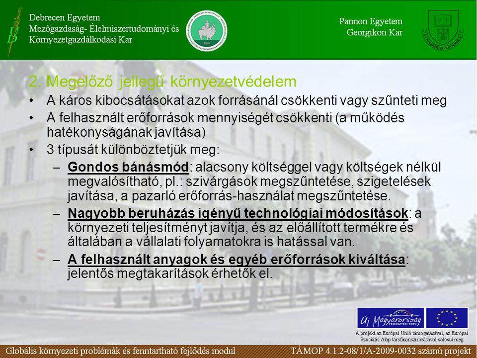 2. Megelőző jellegű környezetvédelem