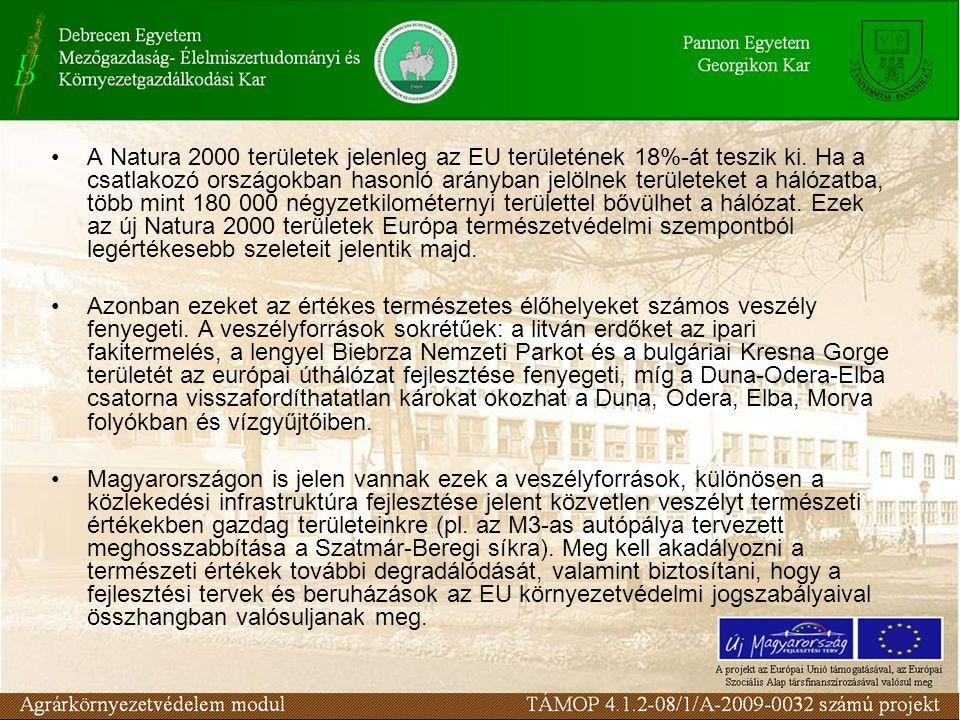 A Natura 2000 területek jelenleg az EU területének 18%-át teszik ki