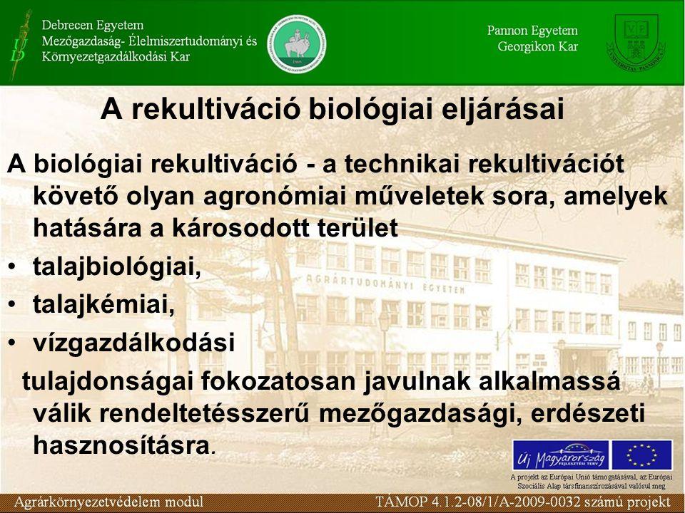 A rekultiváció biológiai eljárásai