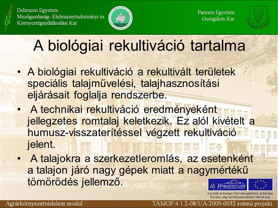 A biológiai rekultiváció tartalma