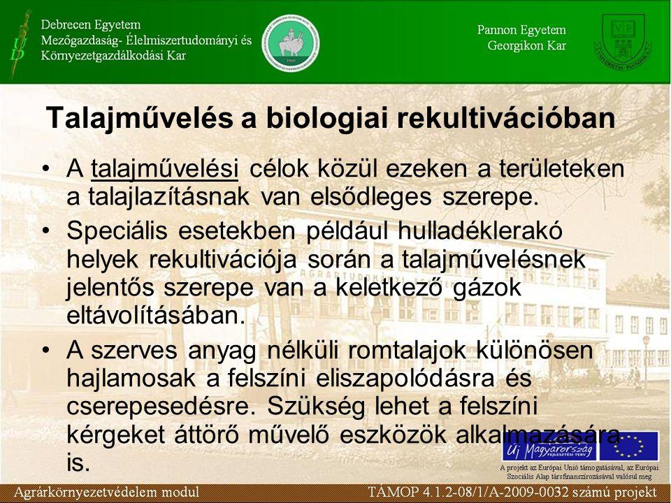 Talajművelés a biologiai rekultivációban