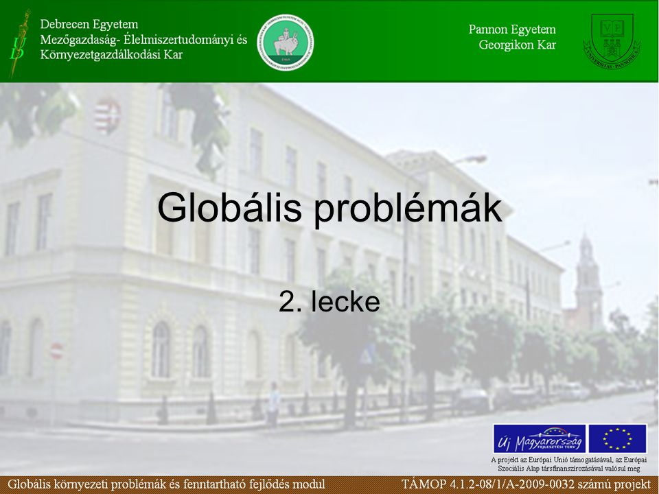 Globális problémák 2. lecke