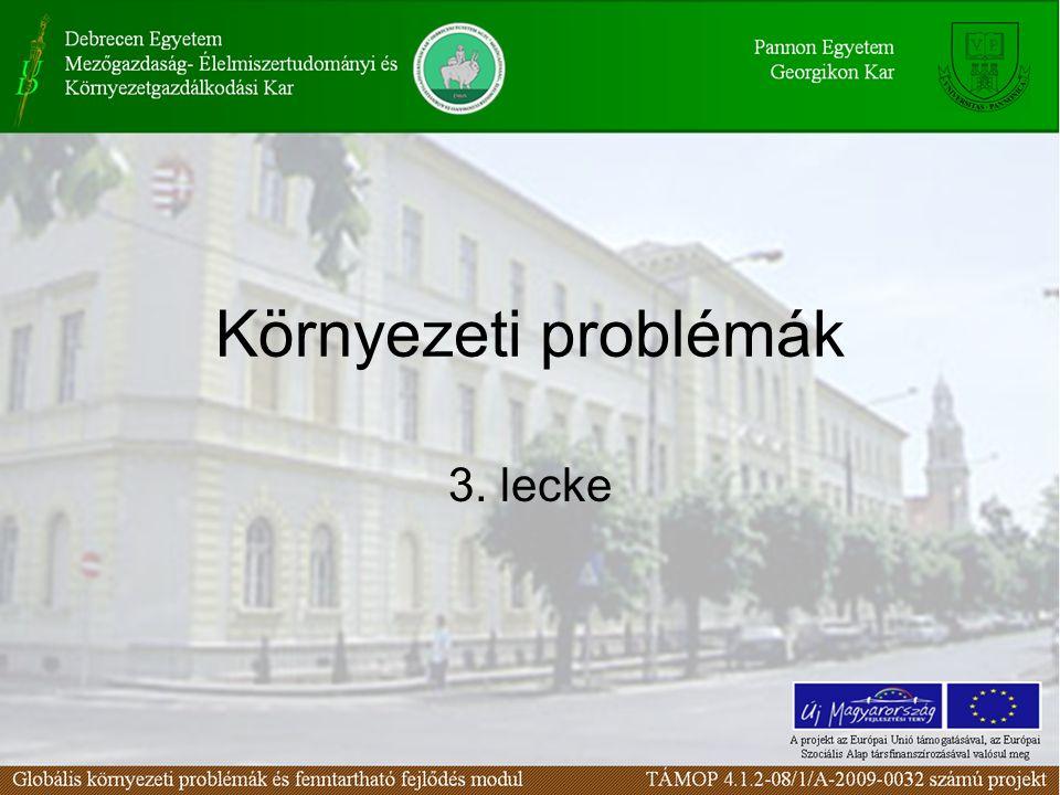 Környezeti problémák 3. lecke