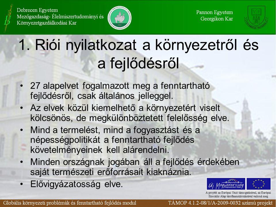 1. Riói nyilatkozat a környezetről és a fejlődésről