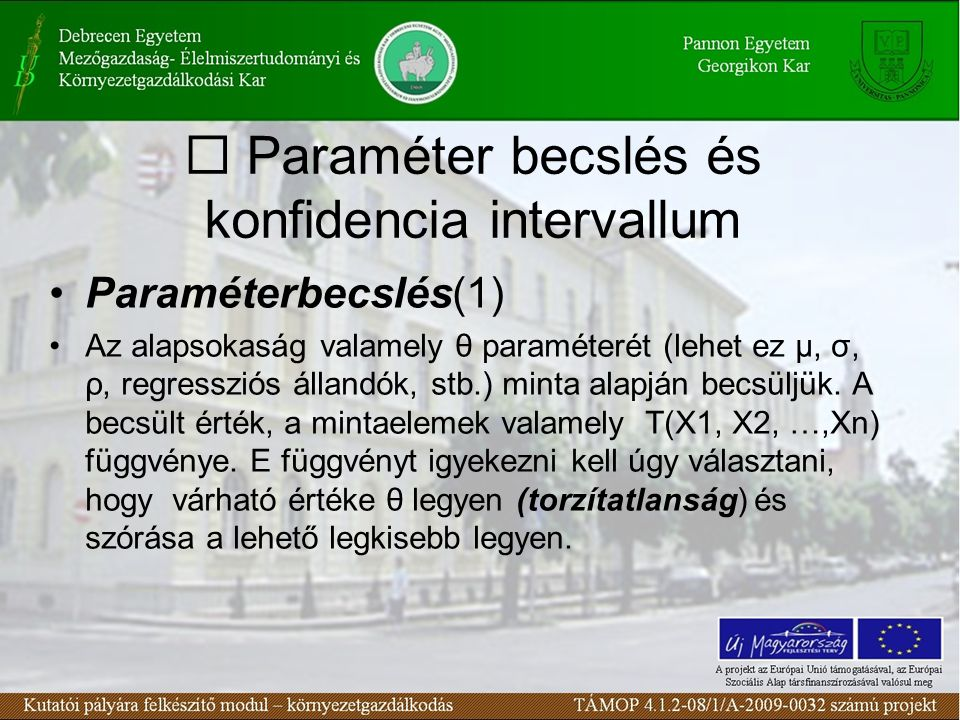  Paraméter becslés és konfidencia intervallum