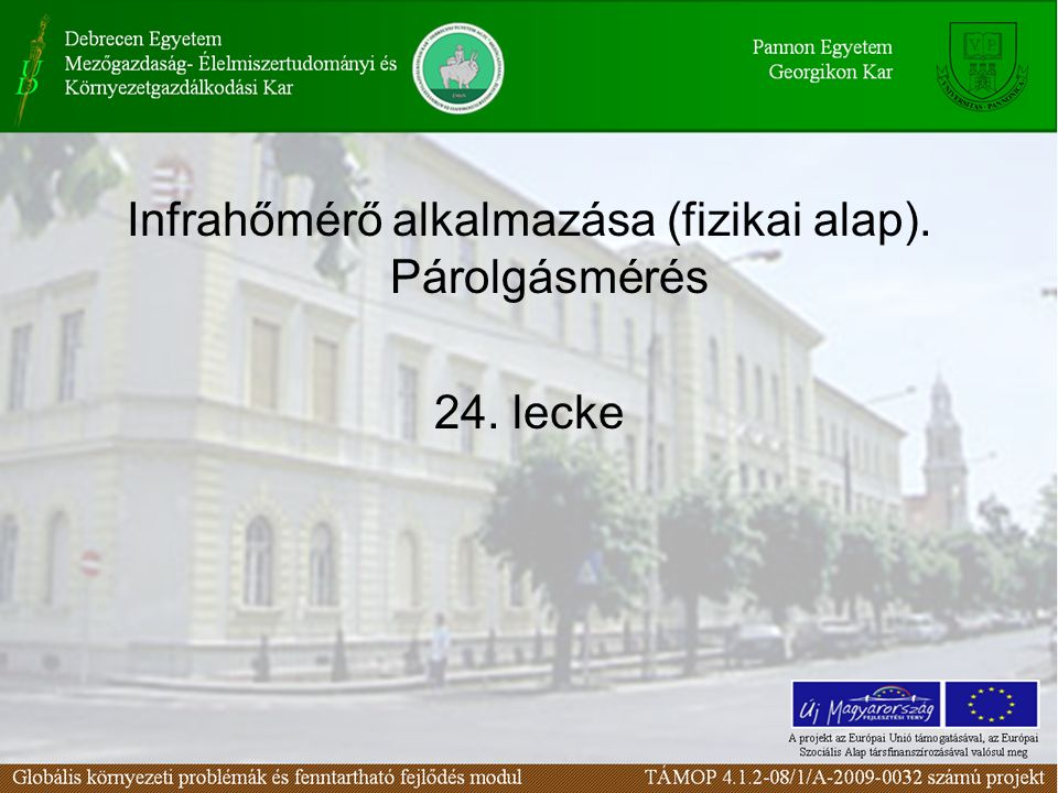 Infrahőmérő alkalmazása (fizikai alap). Párolgásmérés 24. lecke