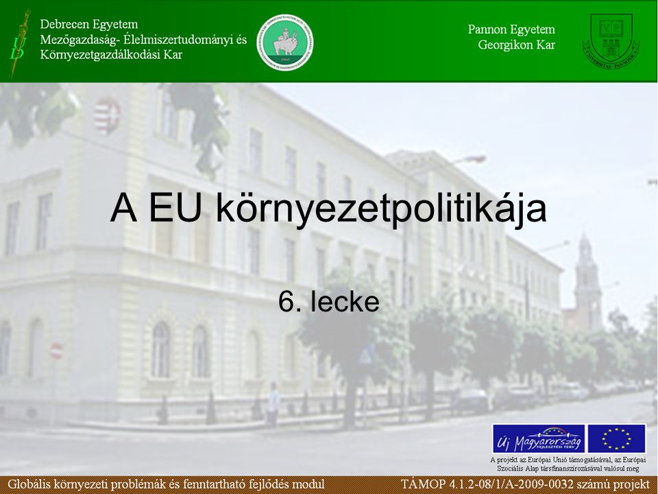 A EU környezetpolitikája