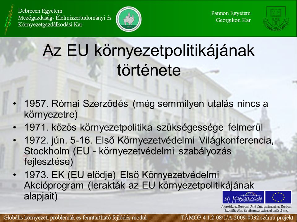 Az EU környezetpolitikájának története