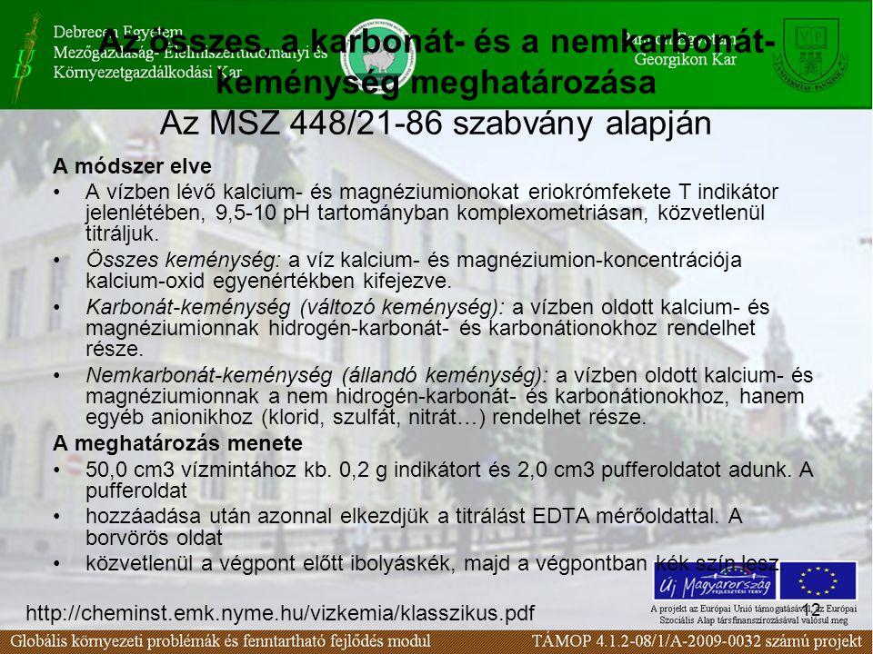Az összes, a karbonát- és a nemkarbonát-keménység meghatározása Az MSZ 448/21-86 szabvány alapján