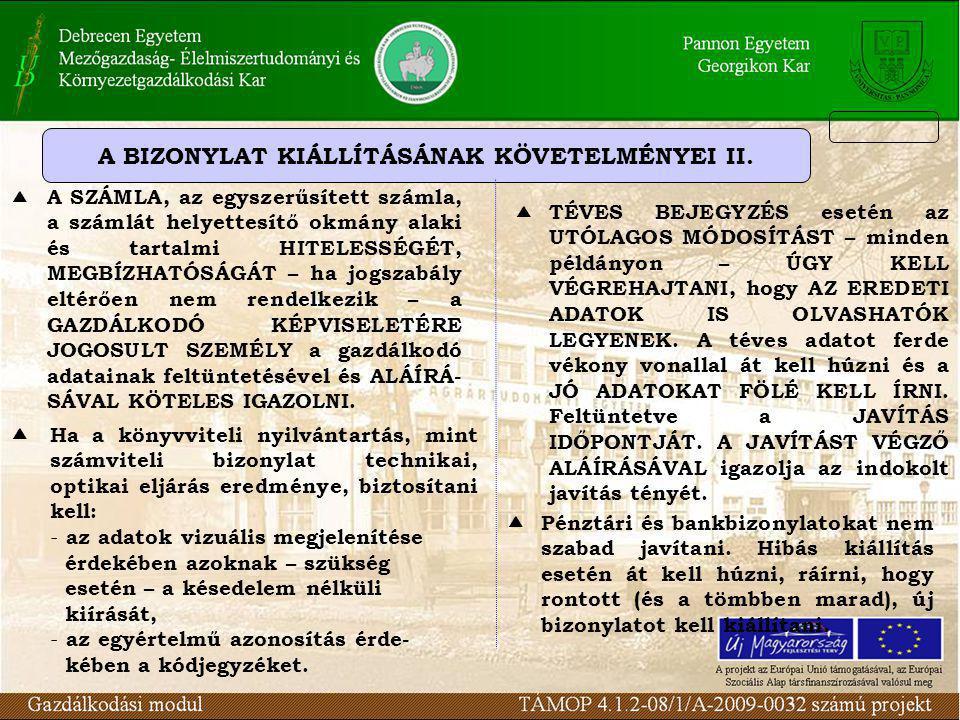 A BIZONYLAT KIÁLLÍTÁSÁNAK KÖVETELMÉNYEI II.