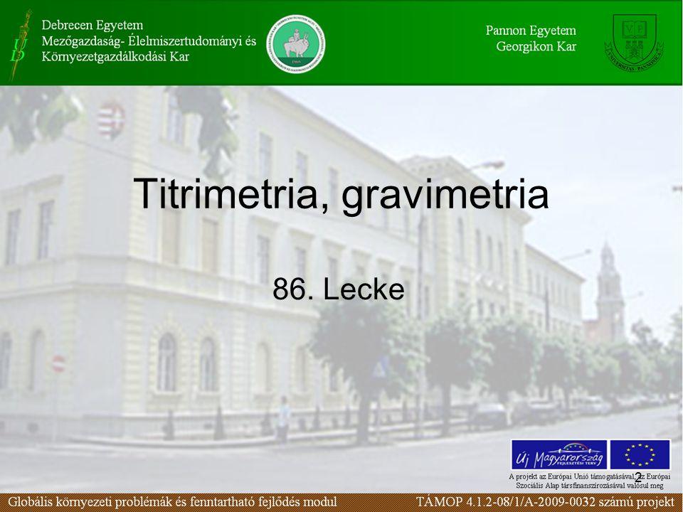 Titrimetria, gravimetria