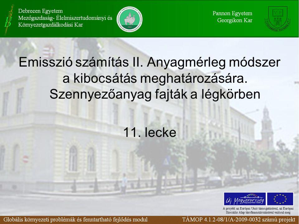 Emisszió számítás II. Anyagmérleg módszer a kibocsátás meghatározására