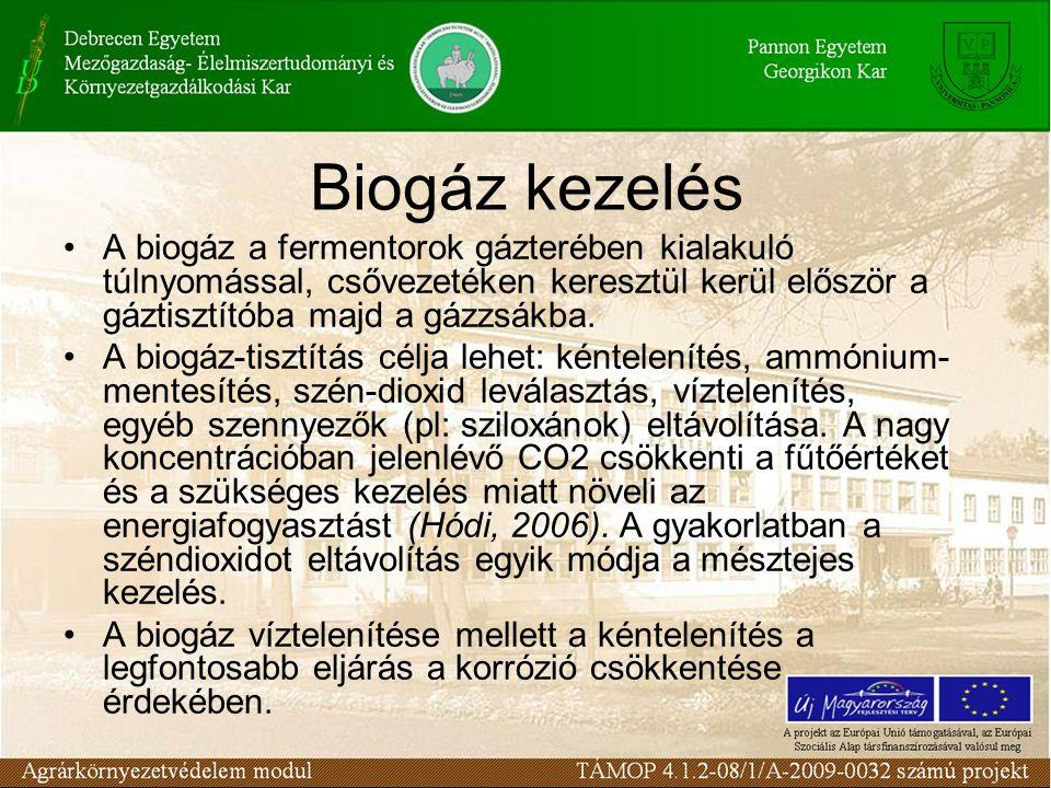 Biogáz kezelés A biogáz a fermentorok gázterében kialakuló túlnyomással, csővezetéken keresztül kerül először a gáztisztítóba majd a gázzsákba.