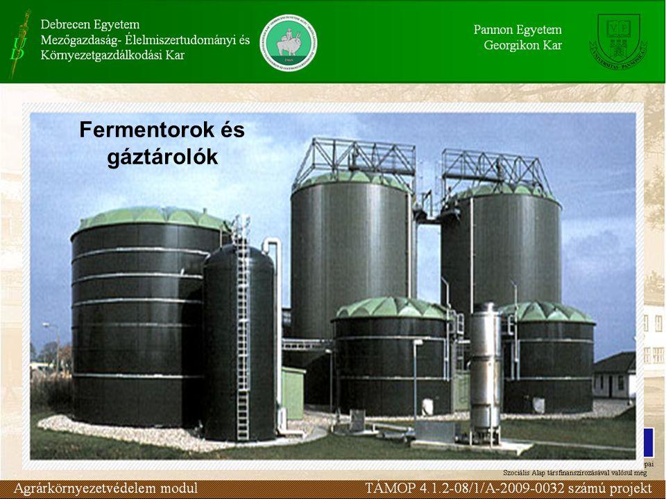 Fermentorok és gáztárolók