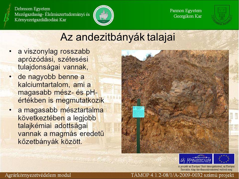 Az andezitbányák talajai