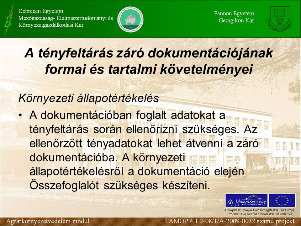 A tényfeltárás záró dokumentációjának formai és tartalmi követelményei