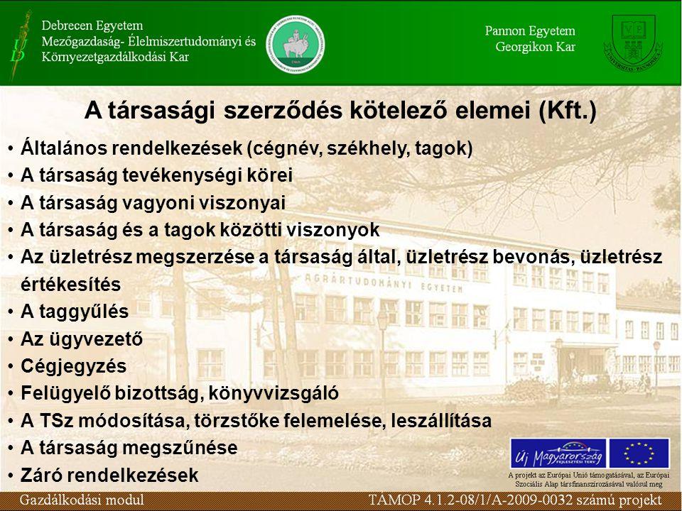 A társasági szerződés kötelező elemei (Kft.)