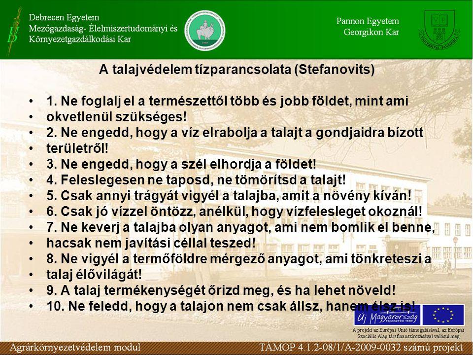 A talajvédelem tízparancsolata (Stefanovits)