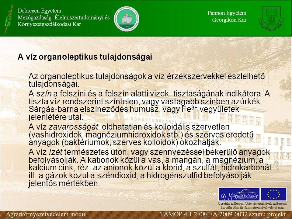 A víz organoleptikus tulajdonságai