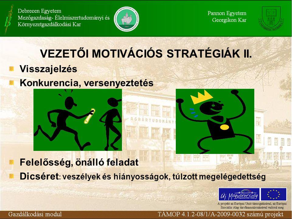 VEZETŐI MOTIVÁCIÓS STRATÉGIÁK II.