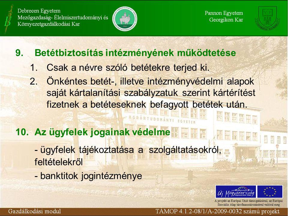 - ügyfelek tájékoztatása a szolgáltatásokról, feltételekről