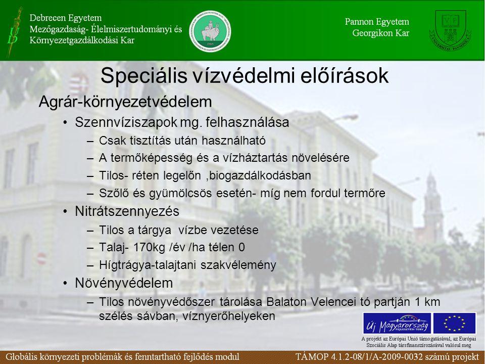 Speciális vízvédelmi előírások