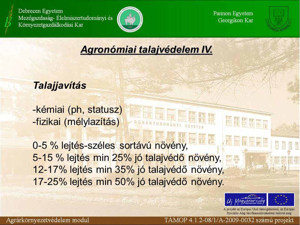 Agronómiai talajvédelem IV.