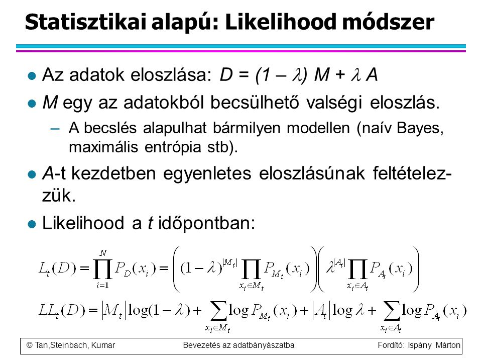 Statisztikai alapú: Likelihood módszer